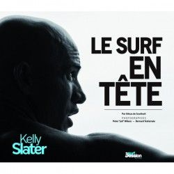 KELLY SLATER - Le surf en tête