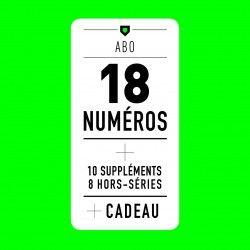 ABONNEMENT / Les 18 Magazines + 10 Suppléments + 8 HS + Cadeau