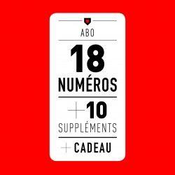 ABONNEMENT / Les 18 Magazines + 10 Suppléments + Cadeau
