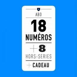ABONNEMENT / Les 18 Magazines + 8 HS + Cadeau